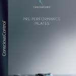 6 Conscious Control Pre Performance Pilates